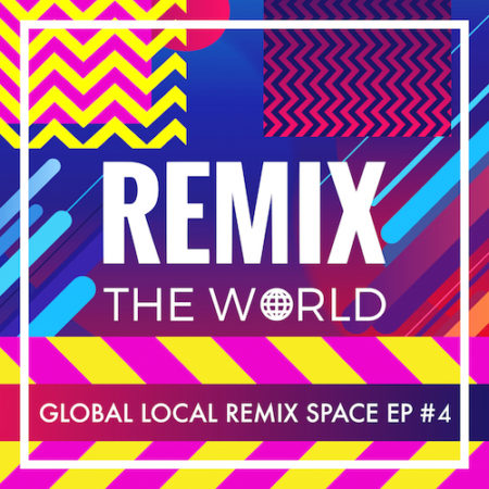 Remix The World #4 | Green Queen Music | Electronic – Dub